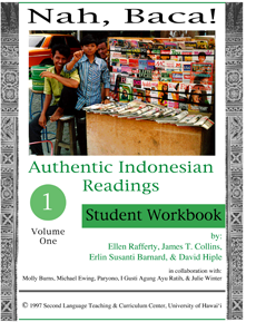 Nah, Baca! Authentic Indonesian readings (vol. 1, student workbook plus reading packet)