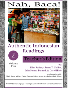 Nah, Baca! Authentic Indonesian readings (vol. 2,  teacher's edition plus readings packet)