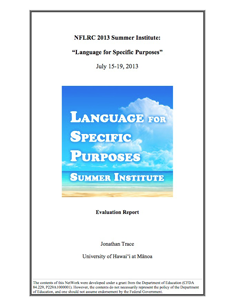 2013 NFLRC  Summer Institute: Language for Specific Purposes evaluation report