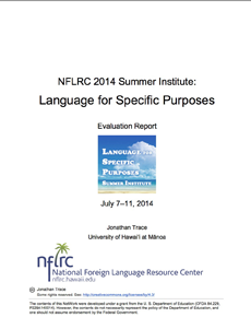2014 NFLRC  Summer Institute: Language for Specific Purposes evaluation report