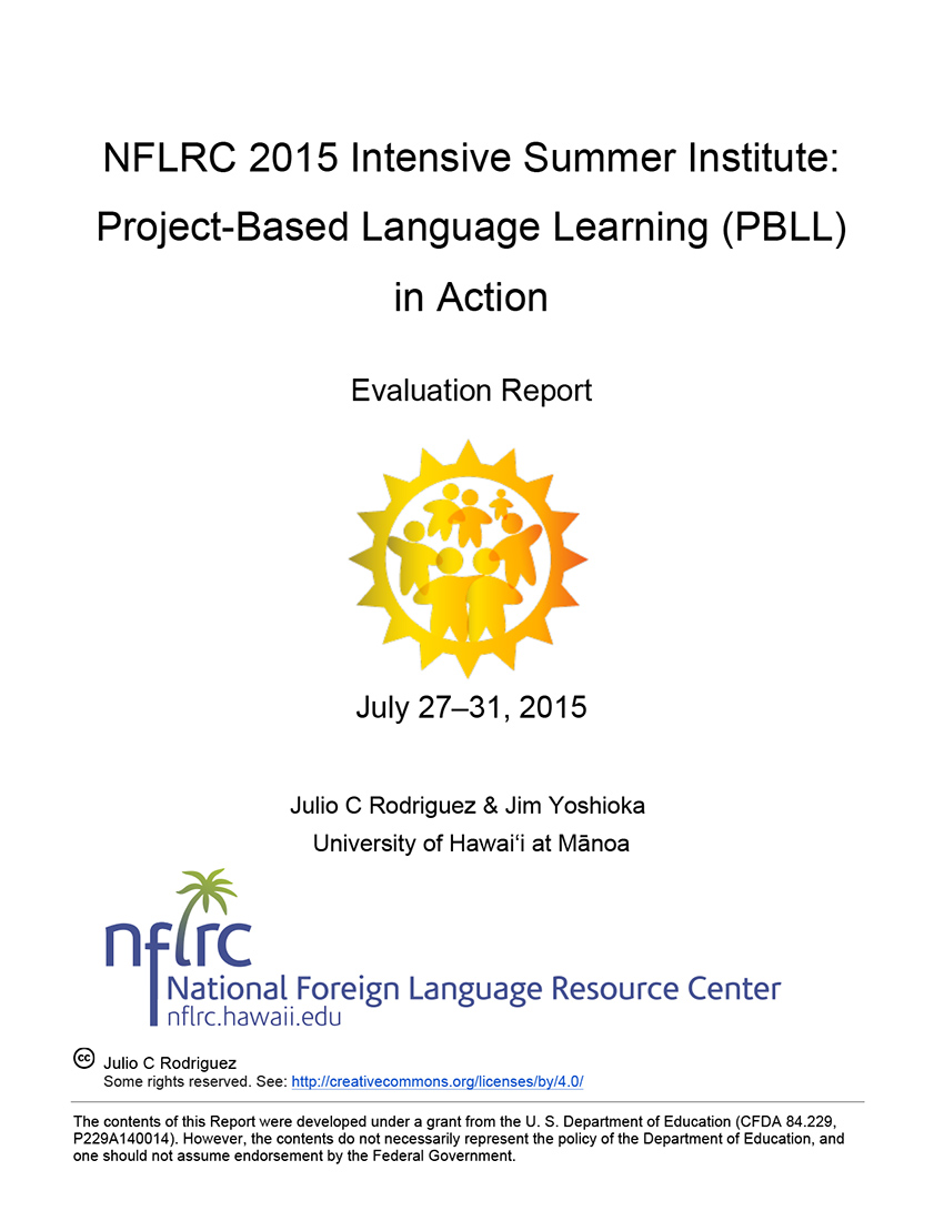 NFLRC 2015 Intensive Summer Institute: Project-Based Language Learning (PBLL) in Action