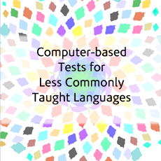 Computer-based Tests for Less Commonly Taught Languages (2000)