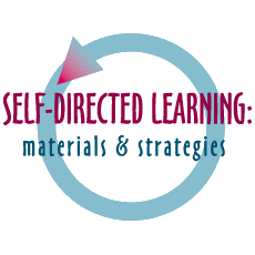 Self-Directed Learning:  Materials & Strategies (1999)