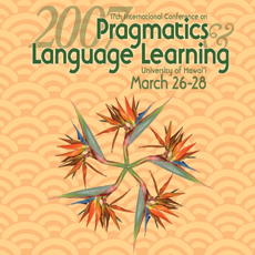 2007 17th International Conference on Pragmatics & Language Learning: Final report
