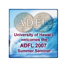 Association of Departments of Foreign Languages (ADFL) Summer Seminar West (2007)