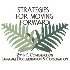 2nd International Conference on Language Documentation & Conservation: Strategies for Moving Forward (2011)
