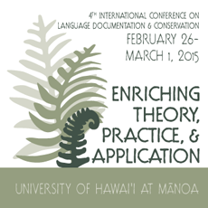 4th International Conference on Language Documentation and Conservation (2015)