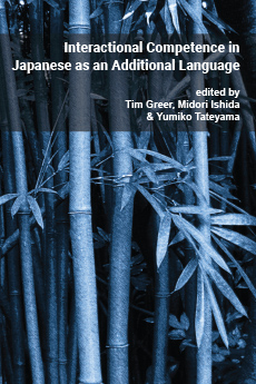 Pragmatics & interaction: Vol. 4. Interactional competence in Japanese as an additional language