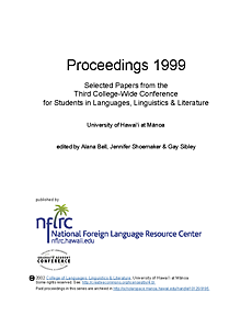 Proceedings 1999: Selected papers from the third college-wide conference for students languages, linguistics and literatures