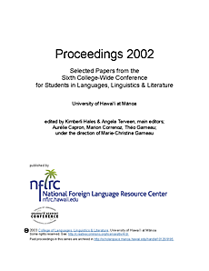 Proceedings 2002: Selected papers from the sixth college-wide conference for students in languages, linguistics, and literature