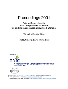 Proceedings 2001: Selected papers from the fifth college-wide conference for students in languages, linguistics, and literature