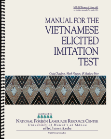 Manual for the Vietnamese elicited imitation test (manual plus 2 audio CDs)