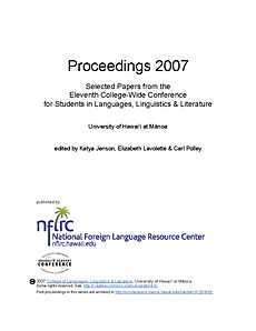 Proceedings 2007: Selected papers from the eleventh college-wide conference for students in languages, linguistics, and literature