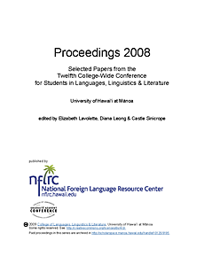 Proceedings 2008: Selected papers from the twelfth college-wide conference for students in languages, linguistics, and literature