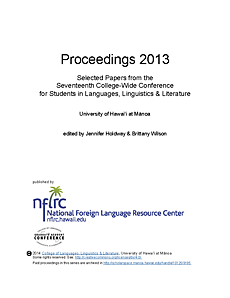Proceedings 2013: Selected papers from the seventeenth college-wide conference for students in languages, linguistics, and literature