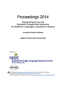Proceedings 2014: Selected papers from the eighteenth college-wide conference for students in languages, linguistics and literature