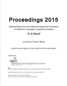 Proceedings 2015: Selected papers from the nineteenth college-wide conference for students in languages, linguistics & literature