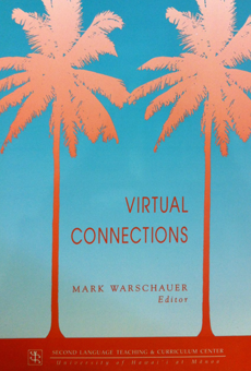 Virtual connections: Online activities and projects for networking language learners