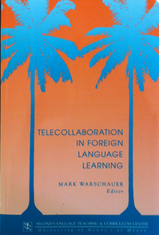 Telecollaboration in foreign language learning: Proceedings of the Hawai'i Symposium