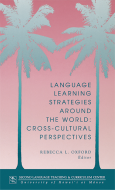 Language learning strategies around the world: Cross-cultural perspectives