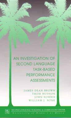 An investigation of second language task-based performance assessments