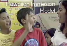 Model Hawaiian Immersion Curriculum