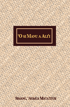 'O si Manu a Ali'i: A text for the advanced study of Samoan language and culture