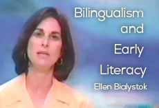 Bilingualism and early literacy