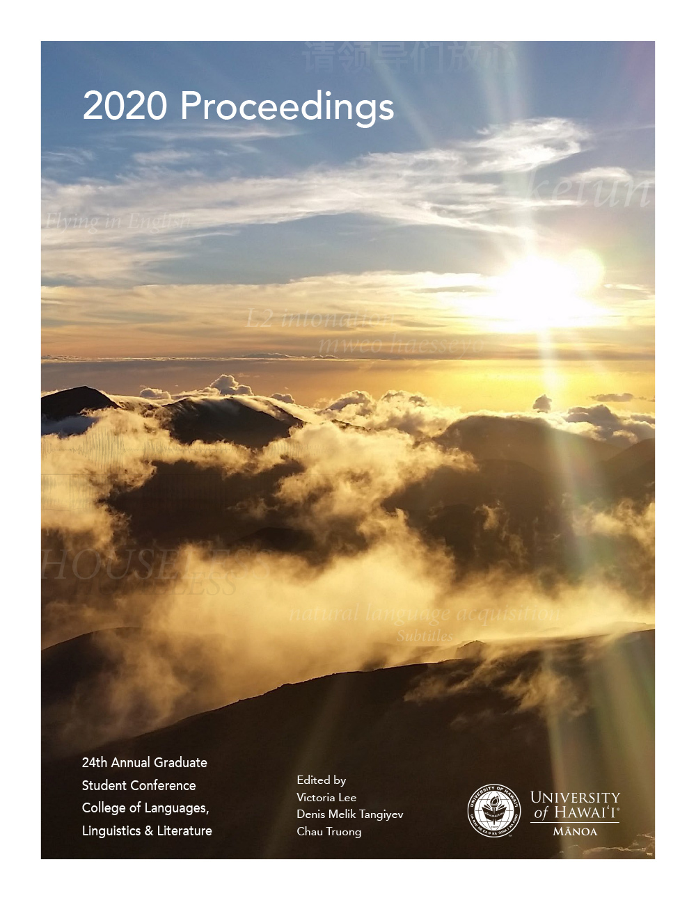 Proceedings 2020: Selected papers from the twenty-fourth college-wide conference for students in languages, linguistics & literature